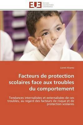 Facteurs de Protection Scolaires Face aux Troubles du Comportement