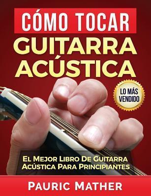 Cómo Tocar Guitarra...