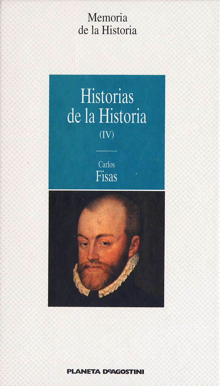 Historias de la Historia (IV)