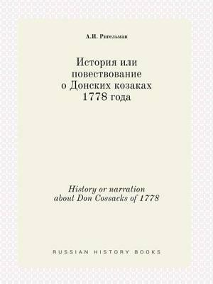 History or Narration about Don Cossacks of 1778