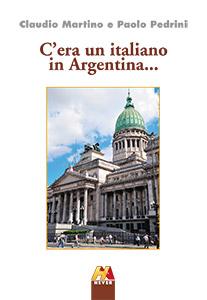 C'era un italiano in Argentina...