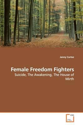 Female Freedom Fighters