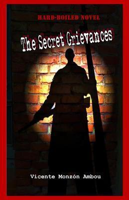 The Secret Grievances