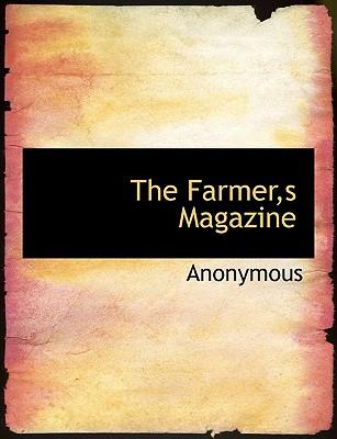 The Farmer,s Magazine