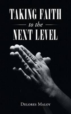 Taking Faith to the Next Level