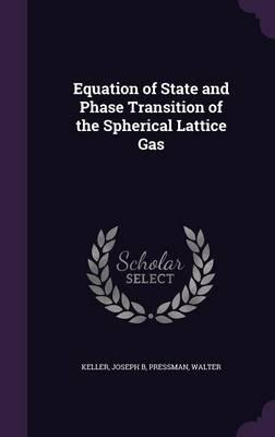 Equation of State and Phase Transition of the Spherical Lattice Gas
