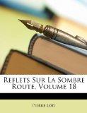 Reflets Sur La Sombre Route