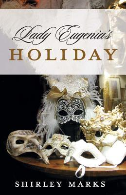 Lady Eugenia's Holiday