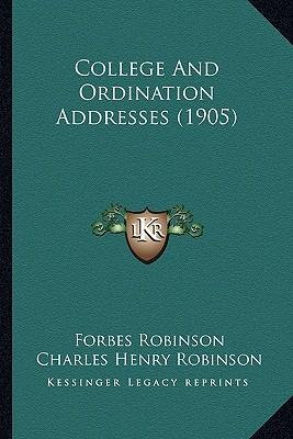 College and Ordination Addresses (1905)