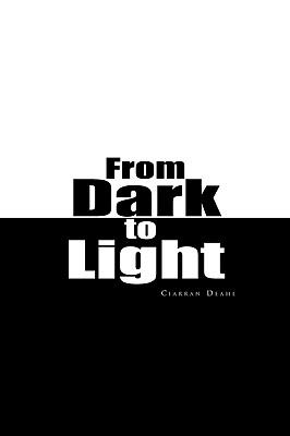 From Dark to Light