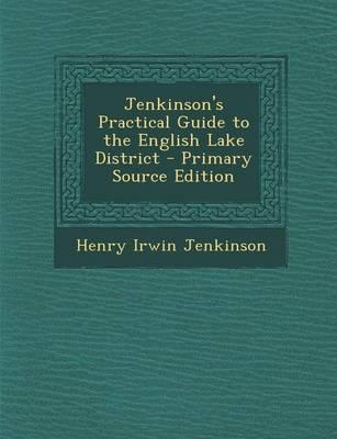 Jenkinson's Practical Guide to the English Lake District