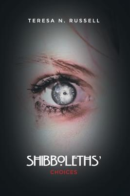 Shibboleths' Choices