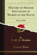 History of Higher Education of Women in the South