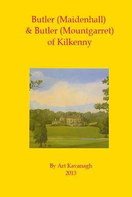 Butler Maidenhall & Butler Mountgarret of Kilkenny