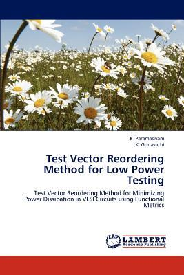 Test Vector Reordering Method for Low Power Testing