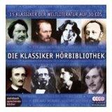 Die Klassiker-Hoerbibliothek. 30 CDs . Autoren