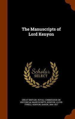 The Manuscripts of Lord Kenyon