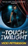 The Touch of Twilight