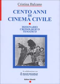 Cento Anni Di Cinema Civile