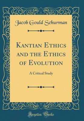 Kantian Ethics and the Ethics of Evolution