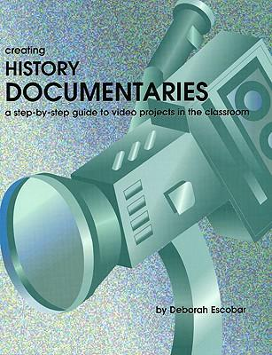 Creating History Documentaries