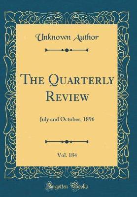 The Quarterly Review, Vol. 184