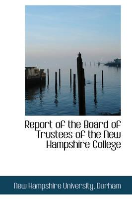 Report of the Board of Trustees of the New Hampshire College