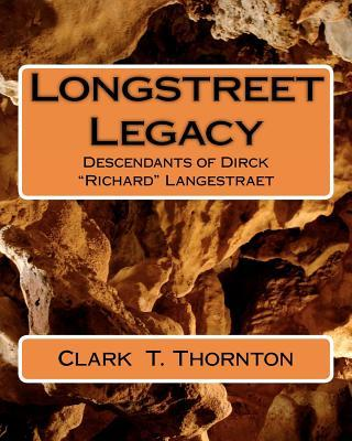Longstreet Legacy