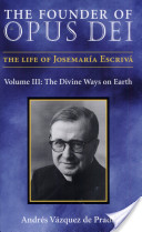 The Founder of Opus Dei