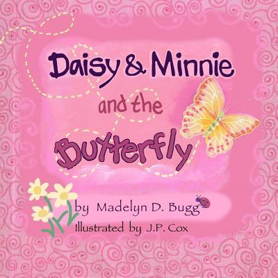Daisy & Minnie and the Butterfly