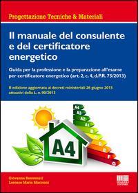 Il manuale del consulente e del certificatore energetico
