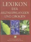 Lexikon der Arzneipflanzen und Drogen
