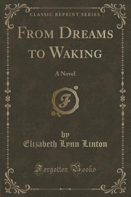From Dreams to Waking