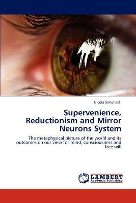 Supervenience, Reductionism and Mirror Neurons System