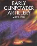 Early gunpowder arti...