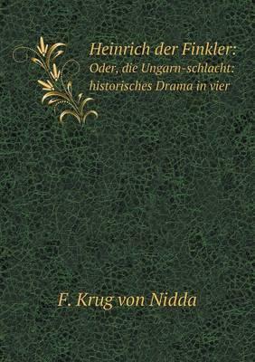 Heinrich Der Finkler