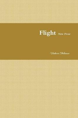 Flight. New Prose