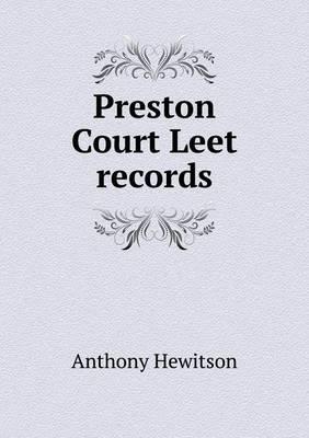 Preston Court Leet Records