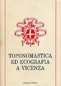 Toponomastica ed ecografia a Vicenza