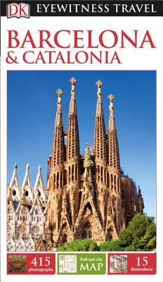 Dk Eyewitness Barcelona & Catalonia