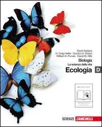 Biologia. La scienza della vita. Vol. D