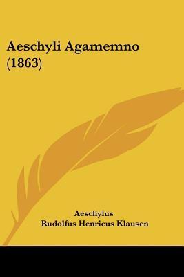 Aeschyli Agamemno