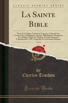 La Sainte Bible, Vol. 2
