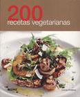 200 Recetas Vegetari...