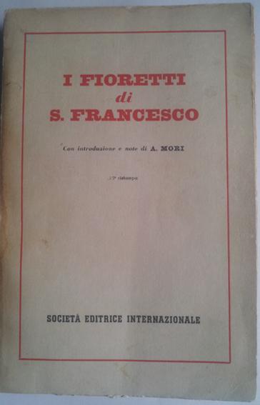 I fioretti di S. Francesco - L'addio alla verna - Il cantico delle creature