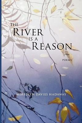 The River is a Reason