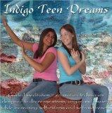 Indigo Teen Dreams