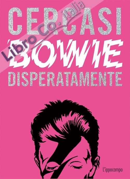 Cercasi Bowie disperatamente