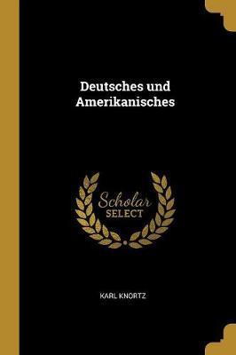 Deutsches Und Amerikanisches