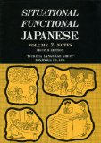 Situational Functional Japanese: Drills